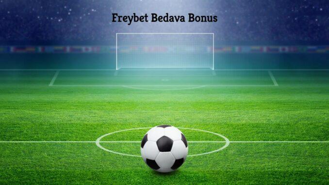 Freybet Bedava Bonus