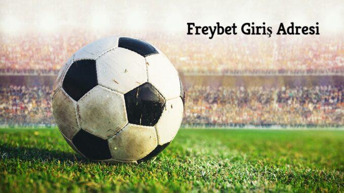 Freybet Giriş Adresi
