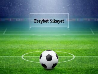 Freybet Şikayet